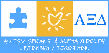 Alpha Xi Delta and Autism Speaks - Together We're Listening